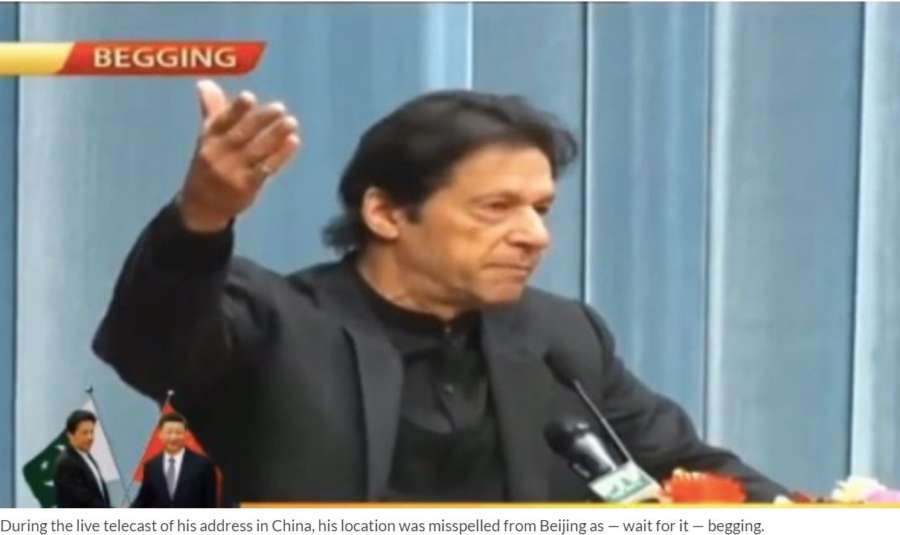"""Pakistan's state-run news channel PTV ran """"Begging"""" dateline instead of """"Beijing"""" on screen during the live broadcast of Prime Minister Imran Khan's speech in China and became a target of trolling by netizens. by ."""