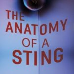 The Anatomy of a Sting by .