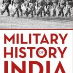 """The book cover of """"Military History of India"""" by Uma Prasad Thapliyal. by ."""