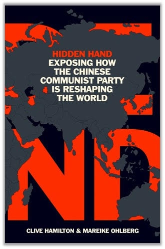 """The cover of the book """"Hidden Hand – Exposing How the Chinese Communist Party is Reshaping the World"""". by ."""